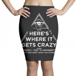 here's where it gets crazy Pencil Skirts | Artistshot