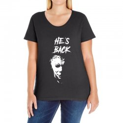 he's back Ladies Curvy T-Shirt | Artistshot