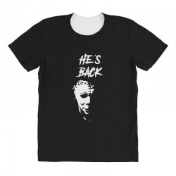 he's back All Over Women's T-shirt | Artistshot