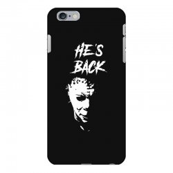 he's back iPhone 6 Plus/6s Plus Case | Artistshot
