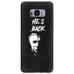 he's back Samsung Galaxy S8 Plus Case | Artistshot