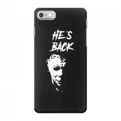 he's back iPhone 7 Case | Artistshot