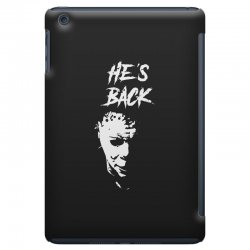 he's back iPad Mini Case | Artistshot