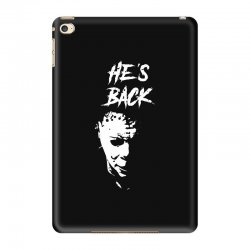 he's back iPad Mini 4 Case | Artistshot