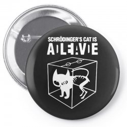 hilarious 2019 cat science funny schrodinger's cat Pin-back button | Artistshot