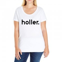 holler Ladies Curvy T-Shirt | Artistshot