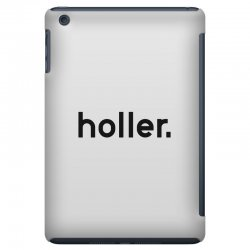 holler iPad Mini Case | Artistshot