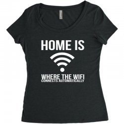 home is where the wifi connects teenager funny Women's Triblend Scoop T-shirt | Artistshot