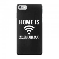 home is where the wifi connects teenager funny iPhone 7 Case | Artistshot
