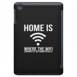 home is where the wifi connects teenager funny iPad Mini Case | Artistshot