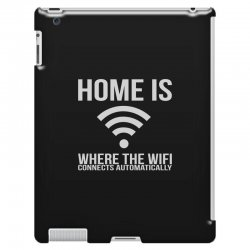 home is where the wifi connects teenager funny iPad 3 and 4 Case | Artistshot