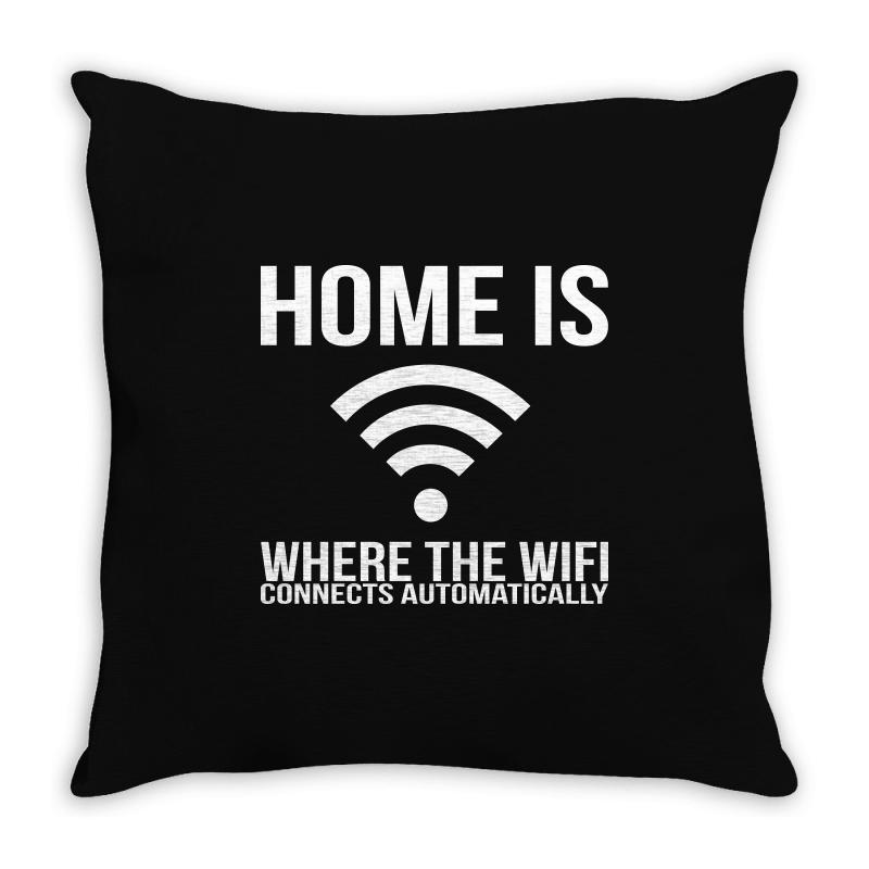 Home Is Where The Wifi Connects Teenager Funny Throw Pillow | Artistshot