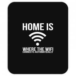 home is where the wifi connects teenager funny Mousepad | Artistshot