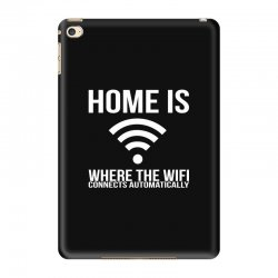 home is where the wifi connects teenager funny iPad Mini 4 Case | Artistshot