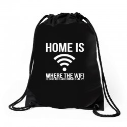 home is where the wifi connects teenager funny Drawstring Bags | Artistshot