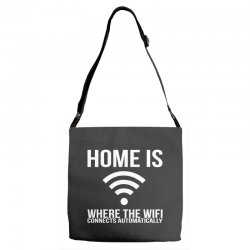 home is where the wifi connects teenager funny Adjustable Strap Totes | Artistshot