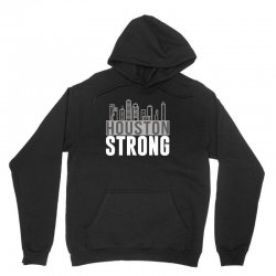 houston strong texas city skyline Unisex Hoodie | Artistshot