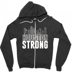 houston strong texas city skyline Zipper Hoodie | Artistshot