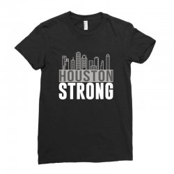 houston strong texas city skyline Ladies Fitted T-Shirt | Artistshot