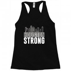 houston strong texas city skyline Racerback Tank | Artistshot