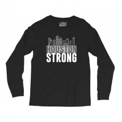 houston strong texas city skyline Long Sleeve Shirts | Artistshot