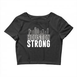 houston strong texas city skyline Crop Top | Artistshot