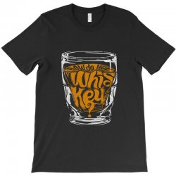 how do you whiskey T-Shirt | Artistshot