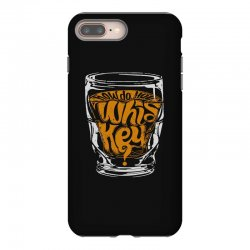 how do you whiskey iPhone 8 Plus Case | Artistshot