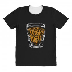 how do you whiskey All Over Women's T-shirt | Artistshot