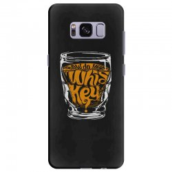 how do you whiskey Samsung Galaxy S8 Plus Case | Artistshot
