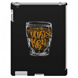 how do you whiskey iPad 3 and 4 Case | Artistshot