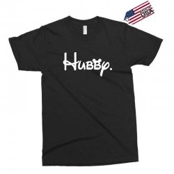hubby Exclusive T-shirt | Artistshot