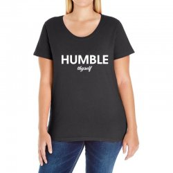 humble thyself Ladies Curvy T-Shirt | Artistshot