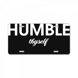 humble thyself License Plate | Artistshot