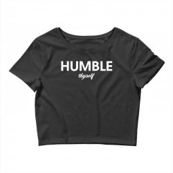 humble thyself Crop Top | Artistshot