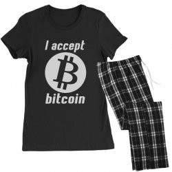i accept bitcoin online game money crypto currency funny Women's Pajamas Set | Artistshot