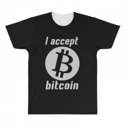 i accept bitcoin online game money crypto currency funny All Over Men's T-shirt | Artistshot