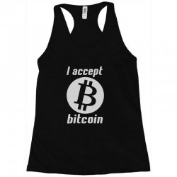 i accept bitcoin online game money crypto currency funny Racerback Tank | Artistshot