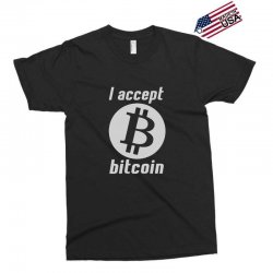 i accept bitcoin online game money crypto currency funny Exclusive T-shirt | Artistshot