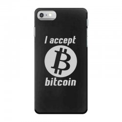 i accept bitcoin online game money crypto currency funny iPhone 7 Case | Artistshot