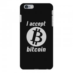 i accept bitcoin online game money crypto currency funny iPhone 6 Plus/6s Plus Case | Artistshot