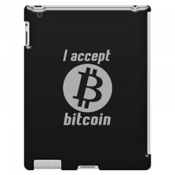 i accept bitcoin online game money crypto currency funny iPad 3 and 4 Case | Artistshot
