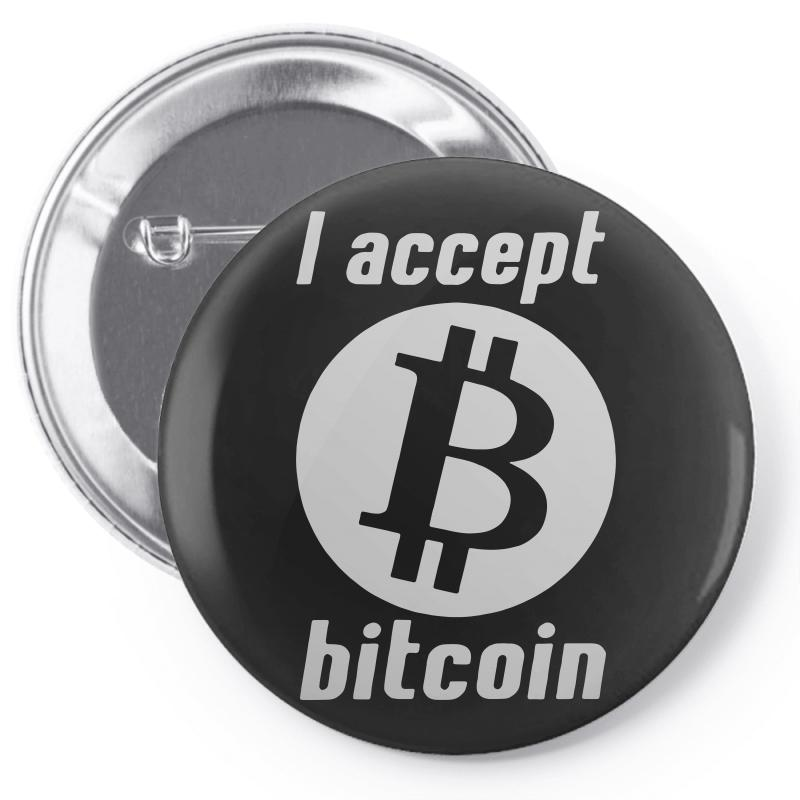 I Accept Bitcoin Online Game Money Crypto Currency Funny Pin-back Button | Artistshot