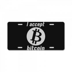 i accept bitcoin online game money crypto currency funny License Plate | Artistshot
