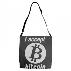 i accept bitcoin online game money crypto currency funny Adjustable Strap Totes | Artistshot