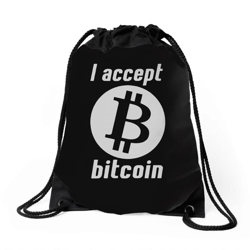 I Accept Bitcoin Online Game Money Crypto Currency Funny Drawstring Bags   Artistshot