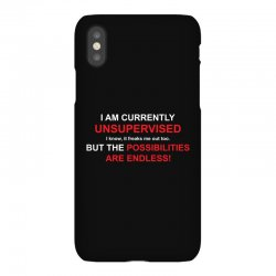 i am currently unsupervised adult humor novelty graphic sarcasm funny iPhoneX Case | Artistshot
