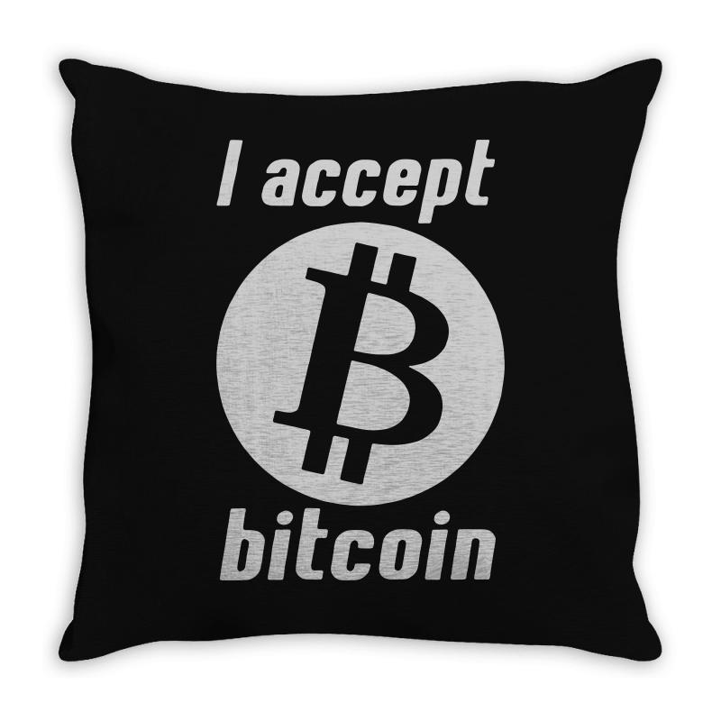 I Accept Bitcoin Online Game Money Crypto Currency Funny Throw Pillow | Artistshot