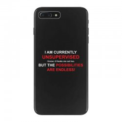 i am currently unsupervised adult humor novelty graphic sarcasm funny iPhone 7 Plus Case | Artistshot