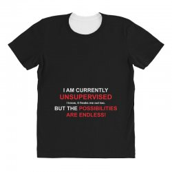 i am currently unsupervised adult humor novelty graphic sarcasm funny All Over Women's T-shirt | Artistshot